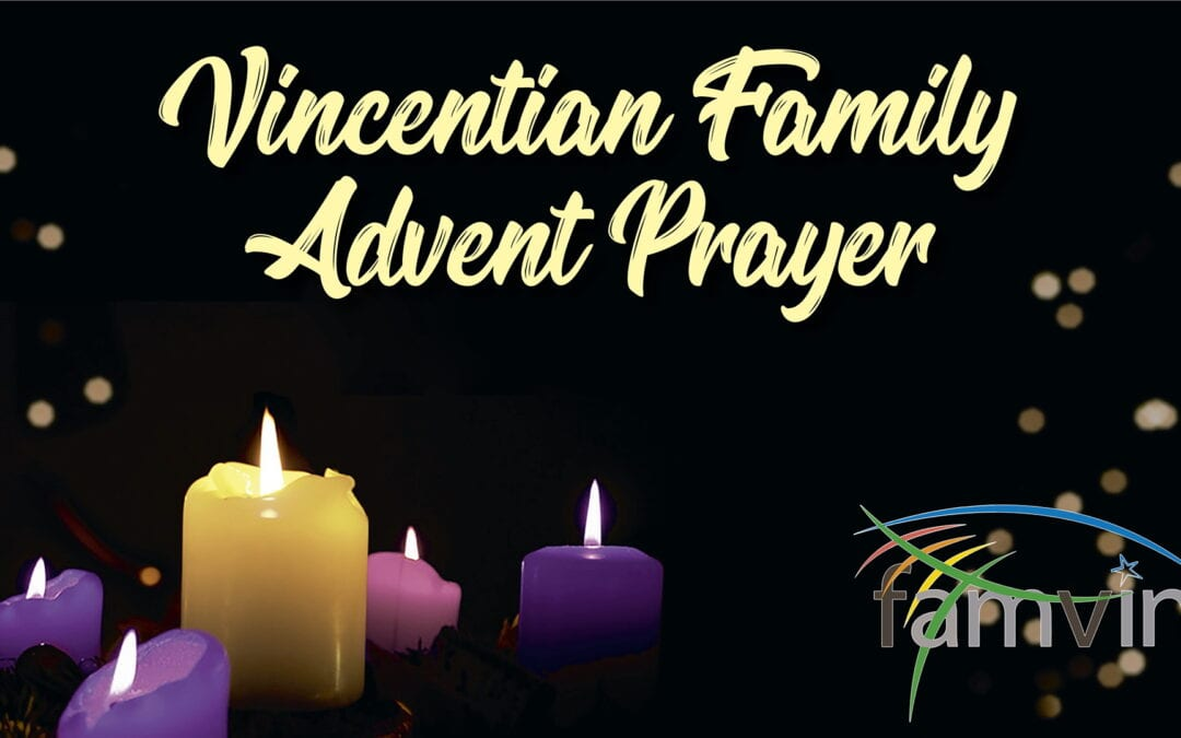 Advent Prayer for the Vincentian Family: December 6, 2020