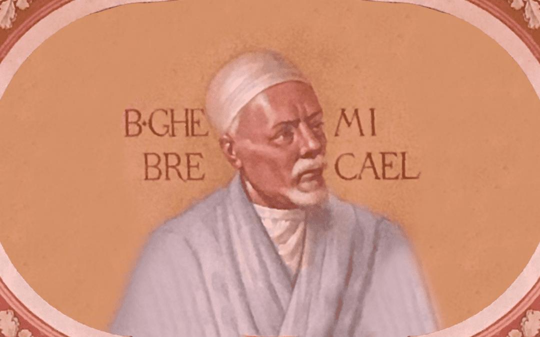 Beato Ghebre Mihael, CM: Primo Frutto di Santita' dell'Africa – 30 agosto